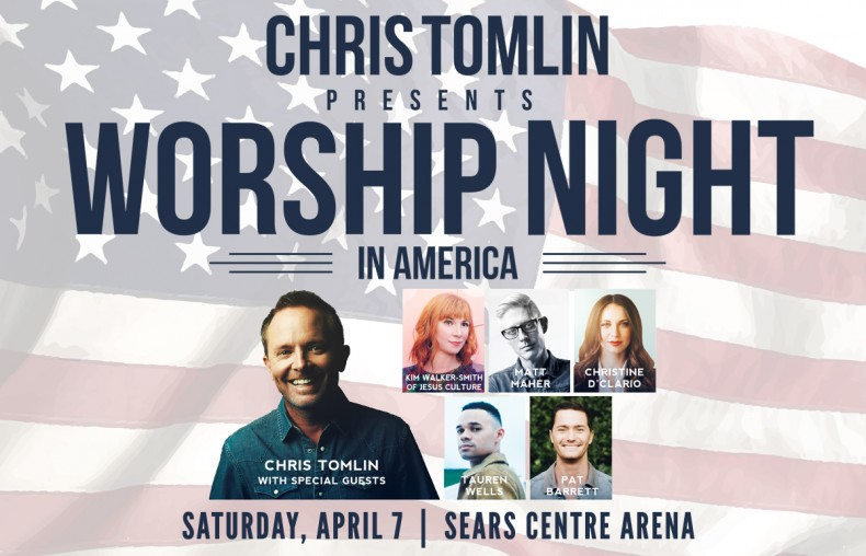 Chris Tomlin Worship Night in America